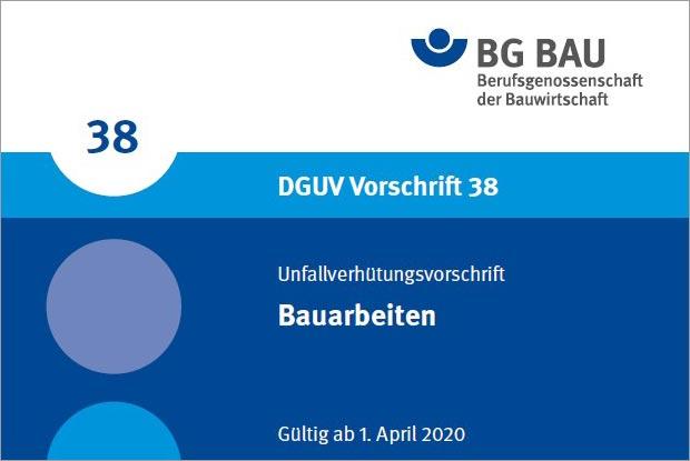 BG BAU: Neue Unfallverhütungsvorschrift erschienen