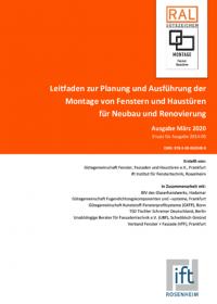 """Überarbeitung des Montageleitfadens """"Fenster und Türen"""" des ift Rosenheim und der RAL-Gütegemeinschaft Fenster und Haustüren"""