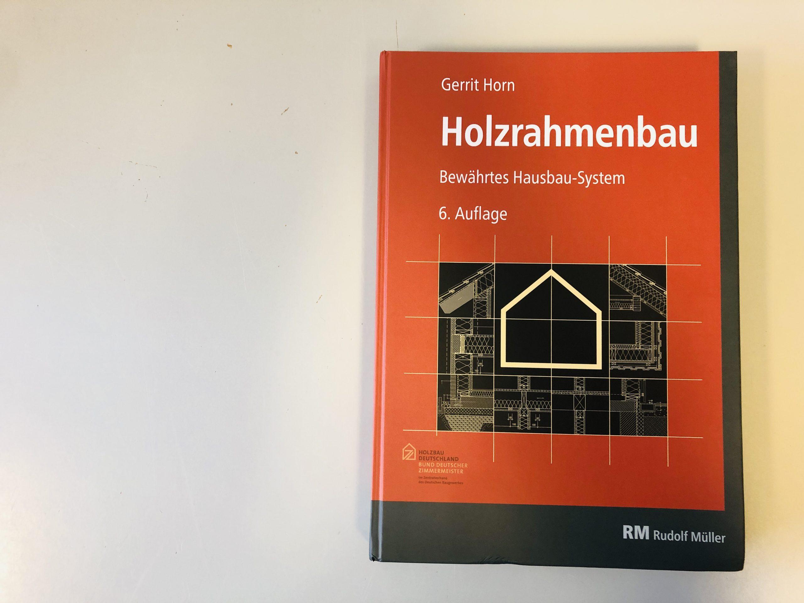 """Neuauflage """"Holzrahmenbau"""":  Online-Seminar mit Buchautor Gerrit Horn"""